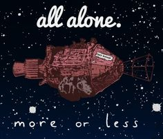 Red Dwarf shirt design    http://www.qwertee.com/product/all-alone-more-or-less/
