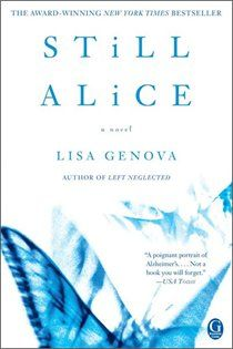 Still Alice is Lisa Genova's debut novel, and it tells the story of a fifty year-old woman at the peak of her life suddenly coming face-to-face with Alzheimer's disease and struggling to maintain her life as best she can. I Love Books, Great Books, Books To Read, My Books, Music Books, Reading Lists, Book Lists, Reading Room, Reading Library