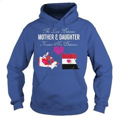 Mother Daughter Canada - Egypt - #zip up hoodie #fishing t shirts. I WANT THIS => https://www.sunfrog.com/States/Mother-Daughter-Canada--Egypt-Royal-Blue-Hoodie.html?id=60505