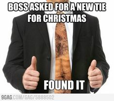 Too bad I don't know anyone that wears ties to work, because thats hilarious