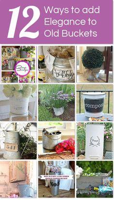 12 Ways to add Elegance to Old Buckets :: Parsimonious Décor Darling's clipboard on Hometalk | Hometalk
