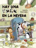 megustaleer - Hay una vaca en la nevera - Amaia Cia Abascal / Ricard Zaplana Ruiz