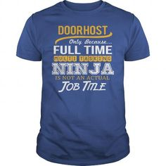 Awesome Tee For Door Host T-Shirts, Hoodies (22.99$ ==► Order Here!)