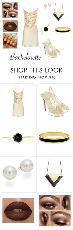 """Golden Bachelorette"" by siraisrgallardo ❤ liked on Polyvore featuring Yves Saint Laurent, Christian Louboutin, Halcyon Days and AK Anne Klein"