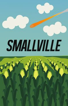 Smallville (2001–2011) ~ Minimal TV Series Poster by Ellery L #amusementphile