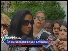 Todas la ex esposas de vakeró lo defienden en la fiscalia #Video