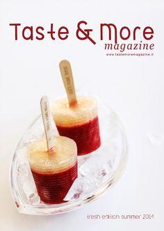 Taste&More Magazine summer edition 2014  Rivista di cucina ed arte culinaria