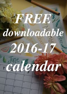 Free printable calendars for 2016 and 2017 . Available in downloadable PDF. Cute watercolor designs!