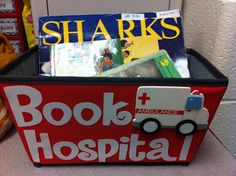 Book Hospital bin for books that are falling apart. Too cute, and I'm so tired of kids bringing me books that are tearing up! They can easily just put them here, and I can deal with them when I have time. Love it!