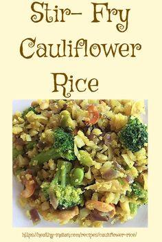 A great recipe to tuck in a ton of cruciferous veggies without actually feeling that you are! Filling and delicious Cauliflower 'rice' it is! Nut Free, Grain Free, Healthy Stir Fry, Cauliflower Fried Rice, Broccoli Florets, Stir Fry Recipes, Vegan Gluten Free, Free Recipes, Fries