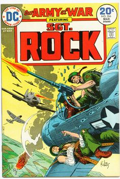 SGT. ROCK ~ Loved this Comic as a Kid ! Like a soap opera you had to make sure you didn't miss a month !