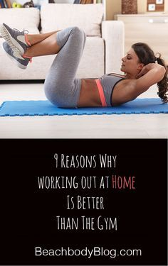 9 Reasons why working out at home beats the gym!