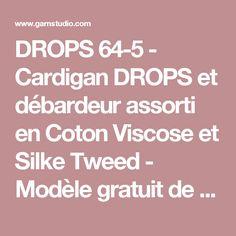 DROPS 64-5 - Cardigan  DROPS et débardeur assorti en Coton Viscose et Silke Tweed - Modèle gratuit de DROPS Design