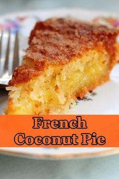 French Coconut Pie - Food & Recipes Food Cakes, Cupcake Cakes, Fall Desserts, Dessert Recipes, French Coconut Pie, Pie Coconut, Coconut Macaroons, Coconut Recipes, Sweet Recipes