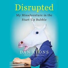 Mixed in with Lyons' uproarious tale of his rise and fall at HubSpot is a trenchant analysis of the start-up world. A de facto conspiracy between those who start companies and those who fund them, a world where hefty investments reward bad ideas. Where companies blow money lavishing perks on their post-collegiate workforces, and where everybody is trying to hang on just long enough to reach an IPO and cash out. Disrupted #Audible
