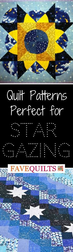 Find a quilt pattern perfect for star gazing