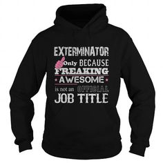 Awesome Exterminator T Shirts, Hoodies. Get it here ==► https://www.sunfrog.com/Jobs/Awesome-Exterminator-Shirt-Black-Hoodie.html?57074 $34