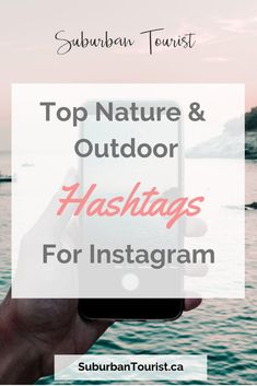 Nature and Outdoor Hashtags for Instagram | Suburban Tourist Nature Instagram, Instagram Quotes, Instagram Tips, Instagram Posts, List Of Hashtags, Popular Hashtags, Instagram Hastags, Trending Hashtags, Blog Topics