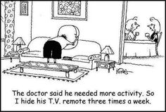 The doctor said he needed more activity