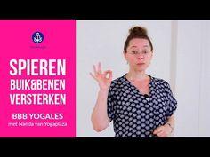 SPIEREN BUIK BENEN VERSTERKEN - YouTube Yoga World, Yoga Moves, Yoga Gym, Yin Yoga, Tai Chi, Dna, Pilates, Workout, Sports