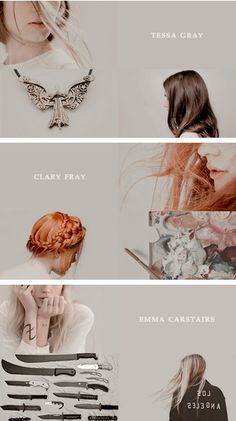 Tessa Gray from the Infernal Devices || Clary Fray from the Mortal Instruments || Emma Carstairs from the Dark Artifices || Our Heroines <3333