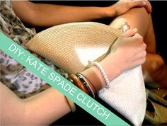 Easy DIY: Kate Spade Clutch DIY Refashion DIY Bag