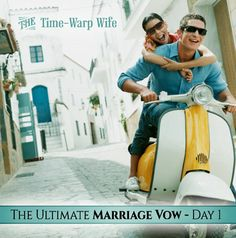The Ultimate Marriage Vow - Day 1: Be a constant friend and companion. | Time-Warp Wife