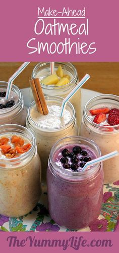 Make-Ahead Oatmeal Smoothies. Healthy & delicious with grab-and-go convenience; 6 varieties, plus how to invent your own. Freezable, too! www.theyummylife.com/Oatmeal_Smoothies