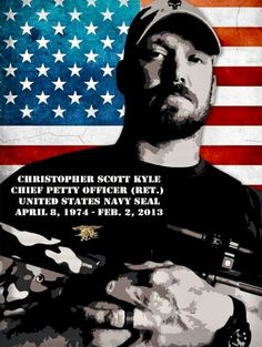 In Respect of Chris Kyle. Today is the day of remembrance of him and all his fallen Brother's. 2/2//18  Thank you For Your Sacrifice.