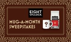 Enter Eight O Clock coffee's Mug A Month Sweeps to win FREE Coffee and a Mug! http://crayonstocoupons.com/mug-a-month-sweeps/#
