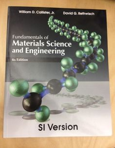 Fundamentals of materials science and engineering an integrated fundamentals of materials science and engineering an integrated approach 5th edition author william d callister isbn 9781119175483 this edi fandeluxe Gallery