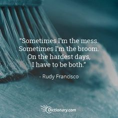 I can relate to this. (Unfortunately, I am not familiar with Rudy Francisco as a writer. However, if this is a sample of his work, maybe I should check him out.)