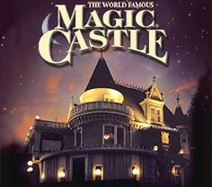 The Magic Castle - a truly fun and interesting place with some of the best magic around. The food's good too! (Source: The Magic Castle) #LA #magic #castle #fun