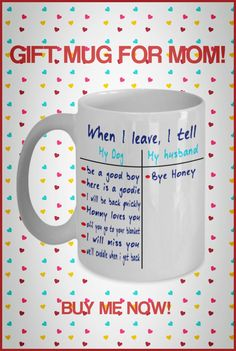Need a fun cute gift for Mom? These fun mugs are perfect for Birthdays or Mother's Day! Some can be personalized with name of Mom and/or Cat or Dog. Cute Gifts, Gifts For Mom, Boy Bye, Mom Mug, Good Buddy, Dog Mom, Cuddling, Best Dogs, Families