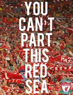 You can't part this red sea. Liverpool FC.