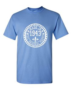 Made in 1943 All Original Parts Tshirt. 72nd Birthday Shirt.  Funny Birthday Tshirts. Ladies and Mens Unisex Styles. Makes A Great Gift.