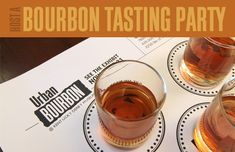 Everything you need to host your own Bourbon-Tasting Party!
