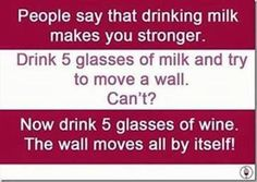 drinking-milk-vs-drinking-wine Funny Pictures Of The Day