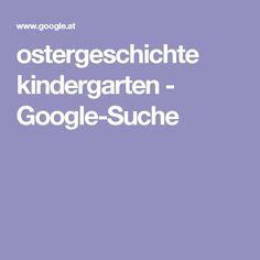 ostergeschichte kindergarten - Google-Suche