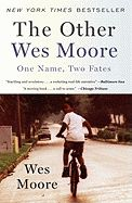 The Other Wes Moore- Wes Moore