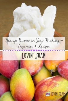 Mango Butter in Soap