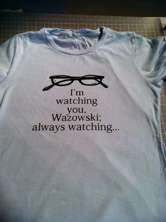 I need this shirt. Favorite movie.