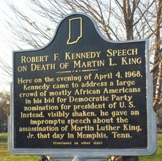 Robert F. Kennedy on Death of Martin L. King - Earlier in the day Kennedy was in Muncie and I shook his hand as he passed our house on the way to the airport.
