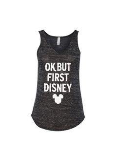 Ok But First Disney - 2319threads