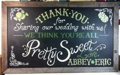 Custom designed and hand lettered wedding chalkboard for candy bar...but have it say something you can use in your kitchen after?
