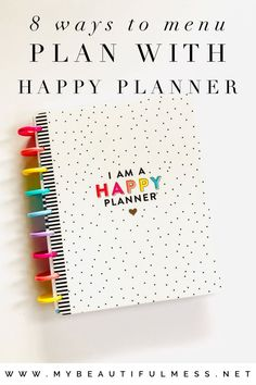8 Ways To Menu Plan With Happy Planner - My Beautiful Mess Girl, Happy Planner makes menu planning fun. At the very least, you won't mind doing it! Today I'm going to show you 8 Ways to Menu Plan with Happy Planner. Planner Layout, To Do Planner, Planner Tips, Planner Pages, 2015 Planner, Planner Covers, Life Planner, Happy Planner Cover, Arc Planner
