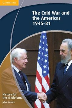 An exciting series that covers selected topics from the Higher Level options in the IB History syllabus. This coursebook covers Higher Level option 3, Topic 10, The Cold War and the Americas 1945-81. ISBN: 9781139547871