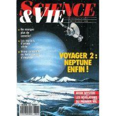 Science et Vie (n°864) du 01/09/1989 - Voyager 2 : Neptune 2 - Avion mystère - Tremblante du mouton - Métier de pilote - Microscopes amateurs - Radiographies -Batteries bactériennes -... [Magazine mis en vente par Presse-Mémoire]