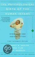 The Psychological Birth Of The Human Infant  Margaret Mahler