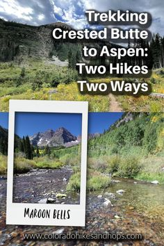 Top Colorado Hike: Crested Butte to Aspen Through Iconic Maroon Bells — Colorado Hikes and Hops